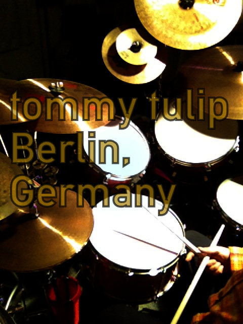 tommy tulip, Berlin, Germany
