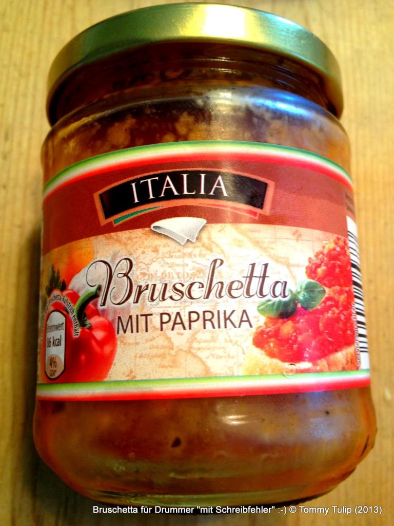"""Bruschetta für Drummer """"mit Schreibfehler"""" :-)"""