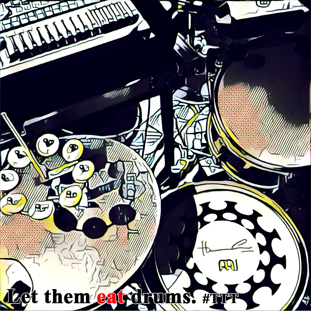 Let Them Eat Drums - #LTED