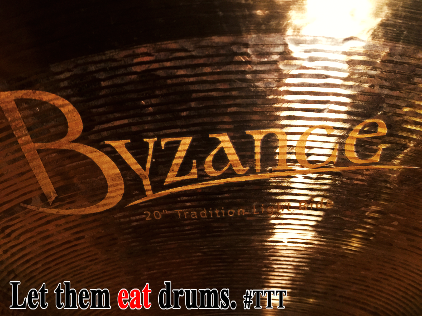 Let Them Eat Drums: #Meinl #Byzance #Tradition #LightRide