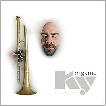 """organic ky"" - Sebastian Studnitzky (VÖ 21.04.17)"