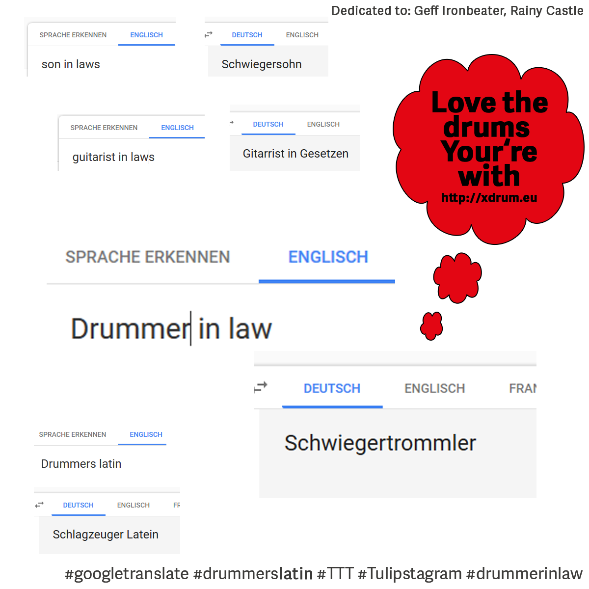 Son in laws - guitarist in laws - Drummer in law #googletranslate #drummerslatin #TTT #Tulipstagram #drummerinlaw
