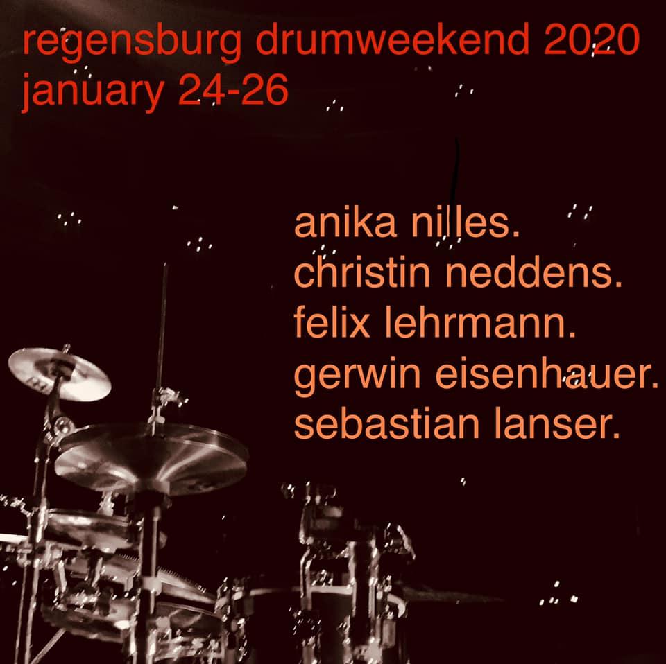 Regensburger #Drumweekend2020 - LineUp: Annika Nilles, Christin Neddins, Felix Lehrmann, Gerwin Eisenhauer, Sebastian Lenser
