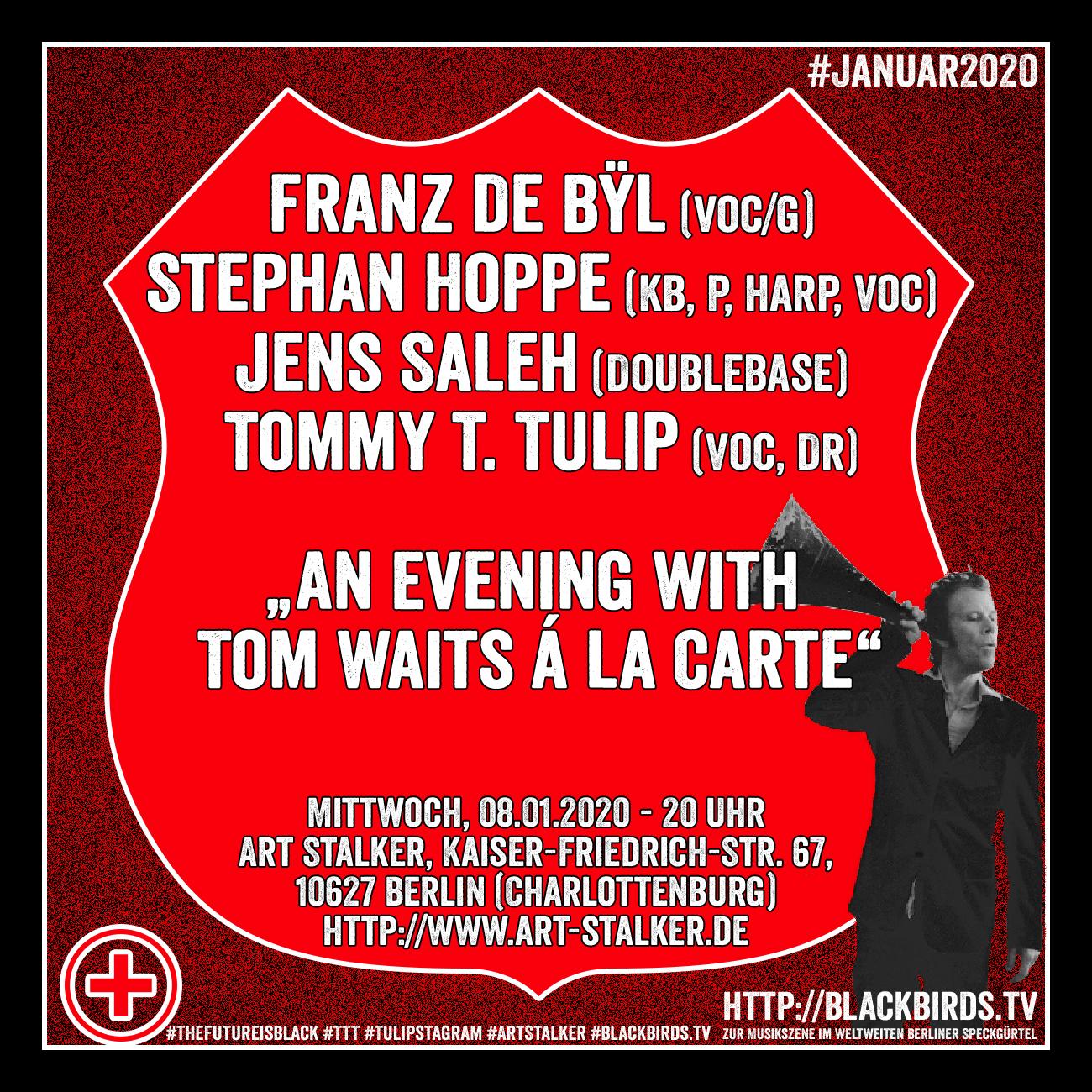Gigpreview Am Mittwoch, 08.01.2020 um 20 Uhr: Franz de Bÿl & #Vinÿl "Tom Waits á la carte" im #ArtStalker