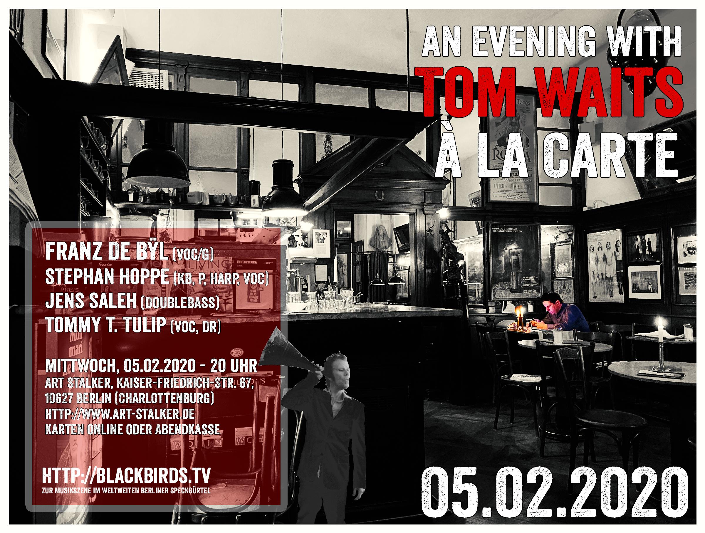 Tom Waits à la Carte - 05.02.2020 #Veranstaltung #LiveMusik #ArtStalkerBerlin (Für größere Ansicht aufs Bild klicken!)