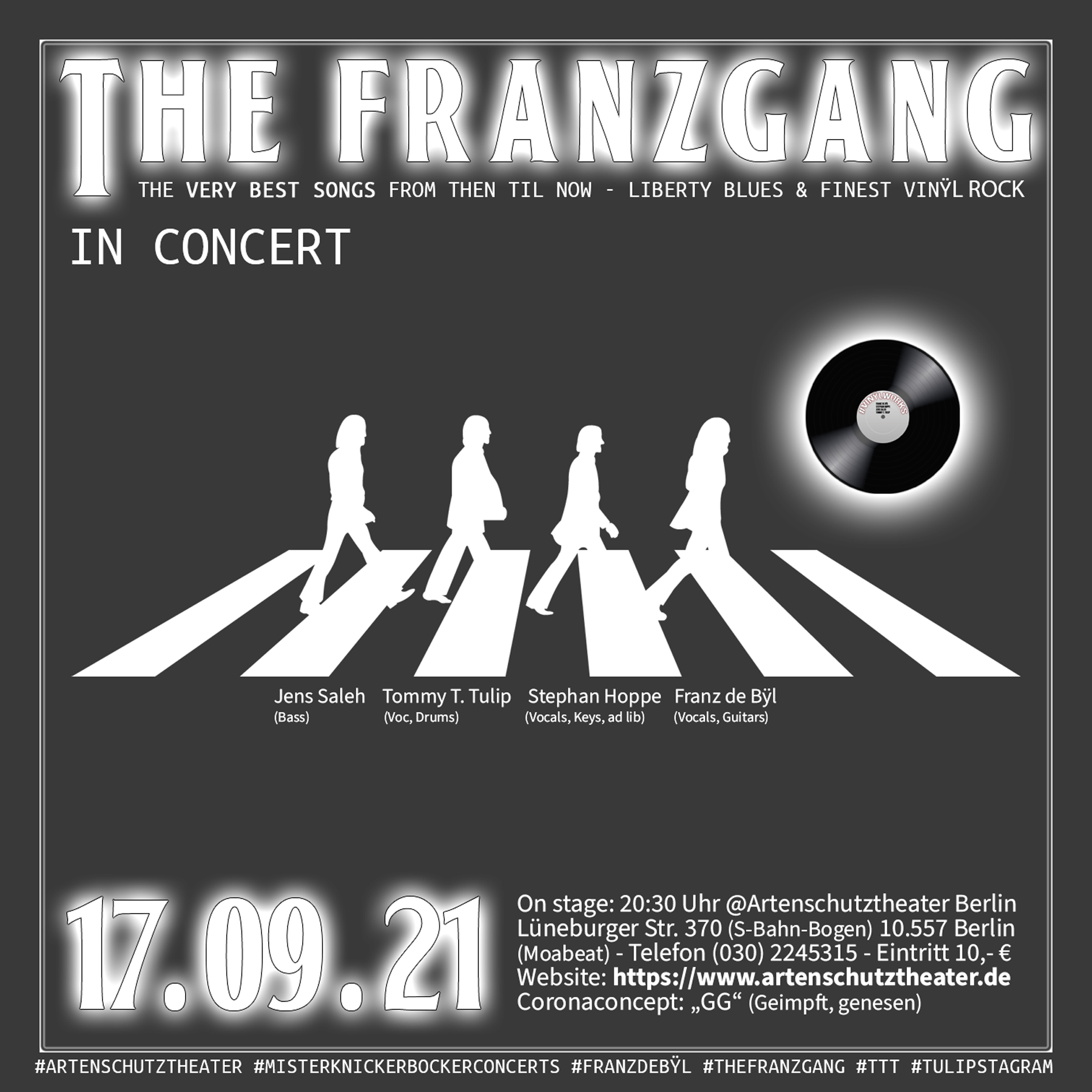 10.09.21 - The Franzgang - The Very Best Songs From Then Til Now - Liberty Blues & Finest Vinÿl Rock #Artenschutztheater #Misterknickerbockerconcerts #franzdeBÿl #TheFranzgang #TTT #Tulipstagram